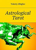 Valeriy Zhiglov -Astrological Tarot