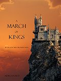 Morgan Rice - A March of Kings