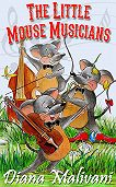 Diana Malivani -The Little Mouse Musicians