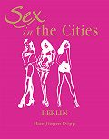 Hans-Jurgen  Dopp -Sex in the Cities. Volume 2. Berlin