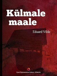 Eduard Vilde -Külmale maale