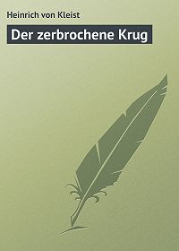 Heinrich von - Der zerbrochene Krug