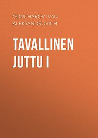 Ivan Goncharov -Tavallinen juttu I