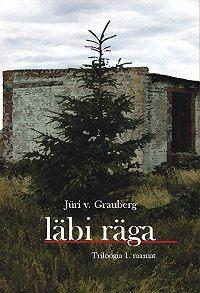 Jüri Grauberg -Läbi räga