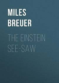 Miles Breuer -The Einstein See-Saw