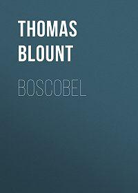 Thomas Blount -Boscobel