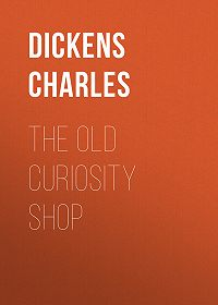 Чарльз Диккенс -The Old Curiosity Shop