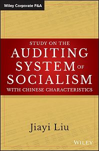 Jiayi Liu -Study on the Auditing System of Socialism with Chinese Characteristics