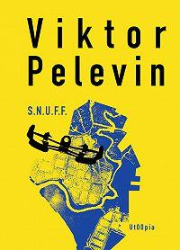 Viktor Pelevin -S.N.U.F.F.