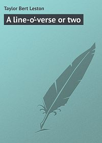 Bert Taylor -A line-o'-verse or two