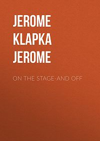 Jerome Jerome -On The Stage-And Off