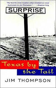 Джим  Томпсон - На хвосте Техас