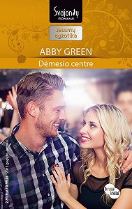 Abby Green -Dėmesio centre