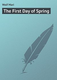 Mari Wolf -The First Day of Spring