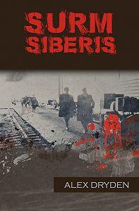 Alex Dryden -Surm Siberis