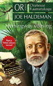 Joe Haldeman -Hemingway võltsing