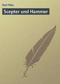 Karl May -Scepter und Hammer