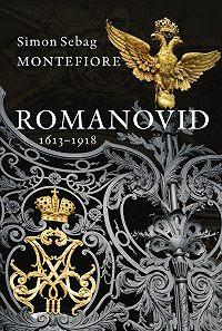 Simon Sebag Montefiore -Romanovid. 1613–1918