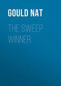 Nat Gould -The Sweep Winner