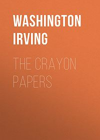 Washington Irving -The Crayon Papers