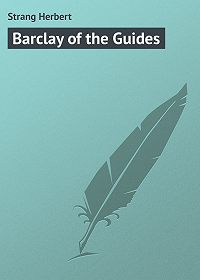 Herbert Strang -Barclay of the Guides