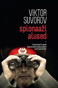 Viktor Suvorov -Spionaaži alused