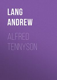 Andrew Lang -Alfred Tennyson