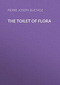 Pierre-Joseph Buc'hoz -The Toilet of Flora