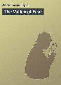 Arthur Conan Doyle - The Valley of Fear