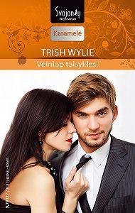 Trish Wylie -Velniop taisykles!