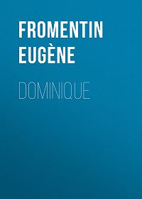 Eugène Fromentin -Dominique