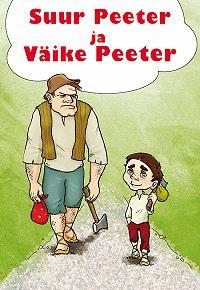 Juhan Kunder -Suur Peeter ja Väike Peeter
