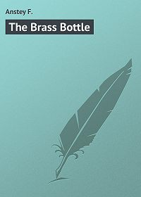 F. Anstey -The Brass Bottle