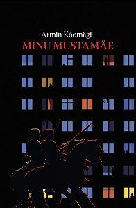 Armin Kõomägi -Minu Mustamäe