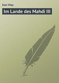 Karl May - Im Lande des Mahdi III