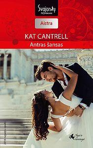 Kat Cantrell -Antras šansas