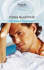 Fiona McArthur -Dar vienas blogiukas?