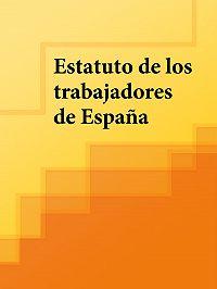 Espana -Estatuto de los trabajadores de España