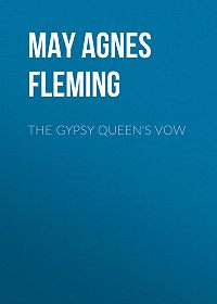 May Fleming -The Gypsy Queen's Vow
