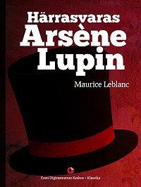Maurice Leblanc -Härrasvaras Arsène Lupin