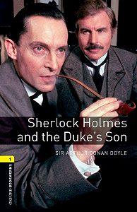 Arthur Doyle -Sherlock Holmes and the Duke's Son