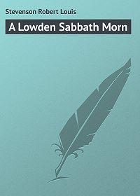 Robert Stevenson -A Lowden Sabbath Morn