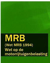 Nederland -Wet op de motorrijtuigenbelasting – MRB (Wet MRB 1994)