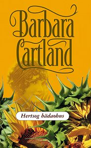 Barbara Cartland - Hertsog hädaohus