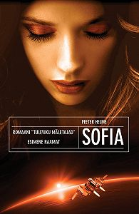 Peeter Helme -Tuleviku mäletajad. Sofia