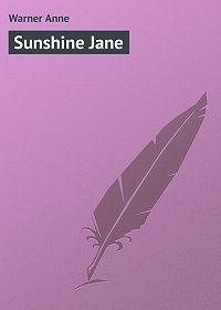 Anne Warner -Sunshine Jane
