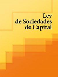 Espana -Ley de Sociedades de Capital