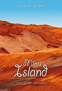 Tarvo Nõmm -Minu Island