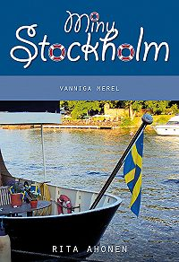 Rita Ahonen -Minu Stockholm. Vanniga merel