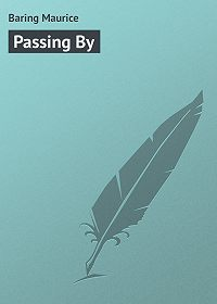 Maurice Baring -Passing By